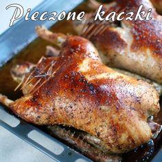 kaczka pieczona w całości B Food, Good Food, Yummy Food, Polish Recipes, Polish Food, Bon Appetit, Food To Make, Chicken Recipes, Food And Drink
