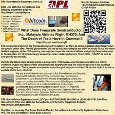 What Does Freescale Semiconductor, Inc., Malaysia Airlines Flight MH370, And The Death of Tesla Have In Common?   Full ownership of most of the Freescale engineer's patents, as they go to the principle shareholder when the patent owner dies. The US government did the exact same thing to the work of Nikola Tesla.  Sponsored By: DPL-Surveillance-Equipment.com Open 24/7/365! (888) 344-3742