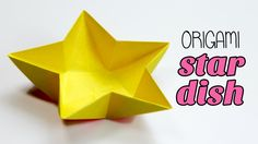 Origami Star Dish / Bowl Instructions ♥︎ Tutorial ♥︎ DIY ♥︎