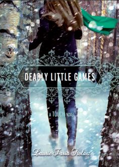 Deadly Little Games - the 3rd book in the Touch Series