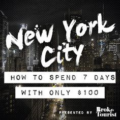 Just because I know you can do some of this, I'm tempted to try ALL of this... I am not sure about the couch surfing though. How to Spend 7 Days in New York City With Only $100 | Broke Tourist .. Tough when I spend $100 a DAY there!