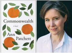 Commonwealth by Ann Patchett | 25 Fall Books Goodreads Users Are Most Excited About