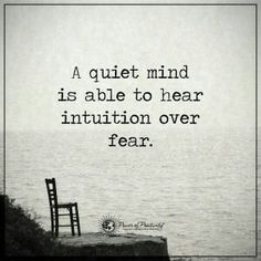 Quiet my mind