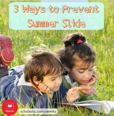 "3 teacher-tested strategies to help prevent a ""summer slide."""