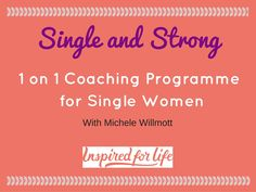 Single and Strong - Relationship Coaching Programme for Single Women