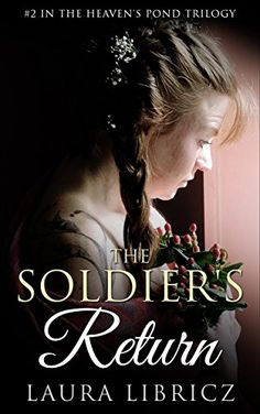 """GIVEAWAY! Welcome to """"THE SOLDIER'S RETURN"""" Book Release Blog Tour! Author, Laura Libricz Laura Libricz was born and raised in Bethlehem PA and moved to Upstate New York when she was 22. Af…"""