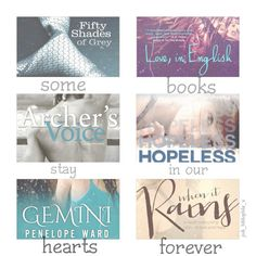 some books stay in our hearts forever ❤️ Fifty Shades of Grey by E.L James. Love, in English by Karina Halle, Archers Voice by Mia Sheridan. hopeless by Colleen Hoover. Gemini by Penelope Ward. When it Rains by Lisa DeJong