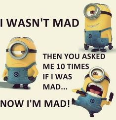 Today Minions quotes for fun (05:07:14 AM, Saturday 26, March 2016 PDT) – 10 p... - Funny Minion Meme, funny minion memes, funny minion quotes, Funny Quote, Quotes - Minion-Quotes.com