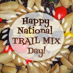 August 31st is National Trail Mix Day