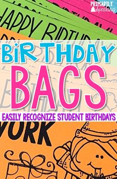 Recognizing student birthdays is easy with Birthday Bags!  Prep them before the year begins and save yourself tons of time.  Ideas for what to put in your bags, including this FREE homework pass.