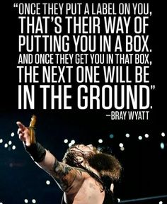 One of the better recent Bray Wyatt quotes.