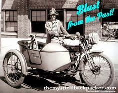 Della Crewe rode her Harley from Waco, TX to New York City in 1915.  She traveled 5300 miles with her dog Trouble.  Definitely, she was a mystical backpacker in spirit!