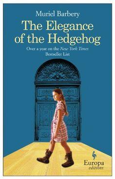 The Elegance of the Hedgehog by Muriel Barbery, http://www.amazon.com/dp/B0049U4J22/ref=cm_sw_r_pi_dp_TZY5sb1D41WAF
