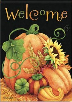 Fall Thanksgiving Welcome Pumpkin Gourd Sunflower Double Sided House Flag 28 x 40 by Flag Trends Autumn Painting, Autumn Art, Tole Painting, Fall Harvest Decorations, Halloween Decorations, Autumn Decorating, Fall Decor, Paint And Sip, Fall Projects