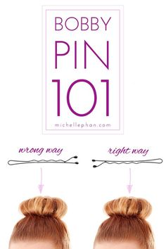 Hair Tip: The Right Way to Use Bobby Pins   I can't believe how many people use bobby pins backwards, it drives me nuts!