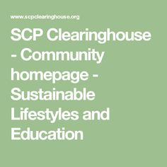 SCP Clearinghouse - Community homepage - Sustainable Lifestyles and Education