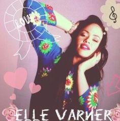 Elle Varner I Love her Music