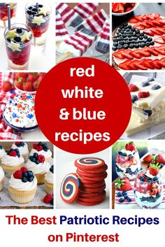 Red White & Blue Recipes and other great patriotic desserts for Fourth of July, Memorial Day and Labor Day! 4th Of July Desserts, Fourth Of July Food, 4th Of July Celebration, 4th Of July Party, Patriotic Party, July 4th, Patriotic Crafts, Patriotic Desserts, July Crafts