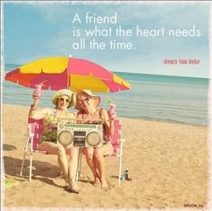 """""""A friend is what the heart needs all the time"""" - Henry Van Dyke quote"""