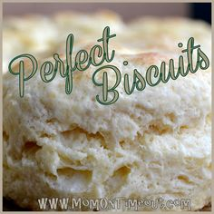 Perfect Biscuits Every Time! - Mom On Timeout | Easy to make and oh-so delicious! #recipe #biscuit