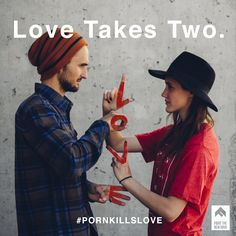 Two people in a relationship is sexy. One person and their computer is not. Love takes two. #PornKillsLove
