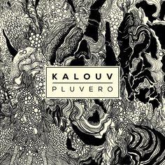 """Pluvero"", Kalouv"
