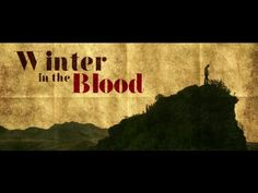 Winter in the Blood official trailer
