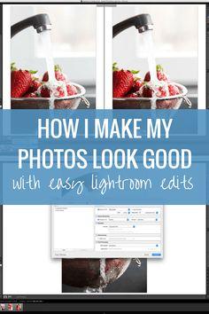 How I Make My Photos Look Good (Easy Lightroom Tutorial)