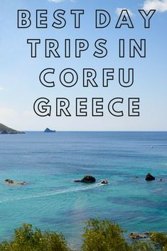 Best Day Trips In Corfu And Best Boat Trips From Corfu. Peruse Here About The Top Things To See In Corfu Including Canal D'amour, Achilleion Palace And A Monastery. Activities In Greece Holidays Greece Greek Island Things To Do In Corfu What To Do Corfu Holidays, Greece Holidays, Mykonos Greece, Crete Greece, Athens Greece, Corfu Grecia, Corfu Beaches, Corfu Hotels, Corfu Island