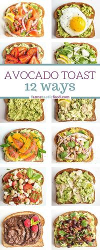 Mix and match avocado toast recipes - includes savory and sweet options. Great filling and healthy breakfast, lunch, or snack!