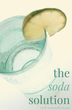 The Soda Solution: How to drink less + a fitness challenge!