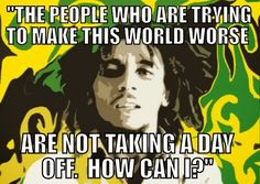 Bob marley quotes about weed
