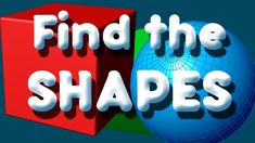 Find the Shapes!  -  Learn 2d and 3d shapes (+playlist)