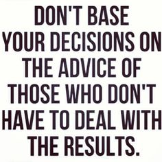 Repost from @Allison McGevna  #truth #advice #decisions