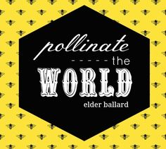 Pollinate the World