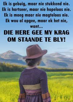Afrikaanse Quotes, Christian Quotes, Qoutes, Bible, Inspirational Quotes, Om, English, Board, Nature