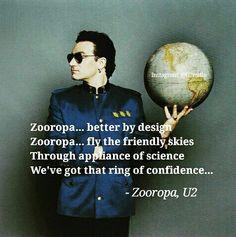 Zooropa, U2 U2 Zooropa, U2 Lyrics, U2 Band, Achtung Baby, Eternal Love, Change Me, My Way, Light In The Dark, Poetry
