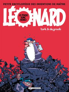 Léonard, la BD : la naissance d'un génie ! BD inspirée de Leonardo da Vinci... drôle et aimée par les ados de mes classes!