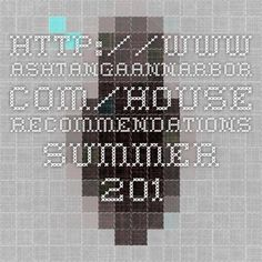 http://www.ashtangaannarbor.com/House_Recommendations_Summer_2013.pdf