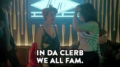 New party member! Tags: broad city ilana glazer in da club in da clerb we all fam