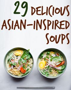 29 Delicious Asian-Inspired Soups. Sub noodles for GF or zuchinni noodles to keep it paleo. #soup #recipes #healthy #recipe #lunch