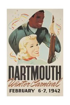 Dartmouth Winter Carnival 1942 poster (a poster or a print, doesn't have to be full size) College Wall Art, College Walls, Vintage Ski Posters, Carnival Posters, Dartmouth College, Wall Art Prints, Canvas Prints, Sports Art, Sports Posters