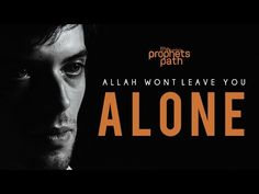 Allah Won't Leave You Alone - YouTube