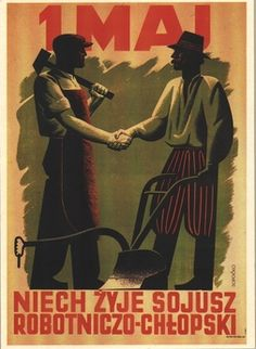"""""""1. of Mai - let the union between farmers and working class live!"""""""
