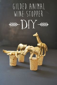 Gilded Animal Wine Stopper DIY Project- How cute!