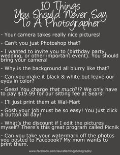 Just a lighthearted something to make all my photographer friends laugh!