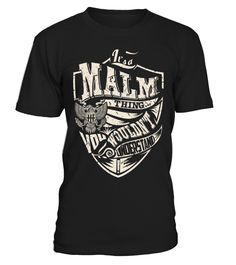 It's a MALM Thing