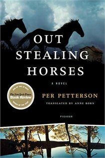 "Out Stealing Horses ~ Per Petterson.  Pinner writes:  ""This book is powerful.  I felt a lot of pain in my heart but couldn't put it down. A fierce, atmospheric, moody book about trying to understand life.  Out Stealing Horses has been embraced across the world as a classic, a novel of universal relevance and power.  It's like spending time deep inside the quiet parts of someone's mind"""
