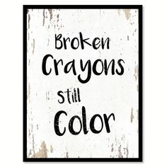 SpotColorArt is a shop that specializes in Home Decor Art. Perfect for Gift Ideas Birthday Housewarming Restaurant New Move In Grand Opening Bar Office Decor Wall Decor Interior Decoration Sad Quotes, Quotes To Live By, Life Quotes, Inspirational Quotes, Qoutes, Office Motivational Quotes, Quotes For Boys, People Quotes, Broken Crayons Still Color