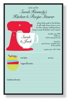 I am throwing a kitchen themed shower for a friend this spring...  I want everyone to also provide a great recipe!
